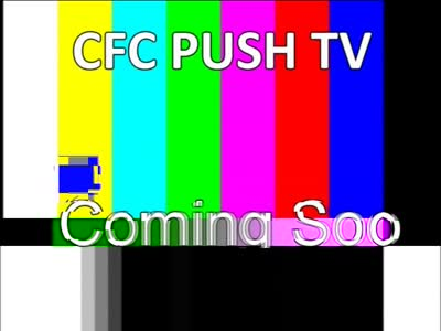 CFC PUSH TV